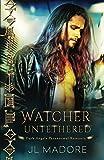 Watcher Untethered: Dark Angels Paranormal Romance (Watchers of the Gray)