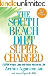 The South Beach Diet Supercharged:�Fa...