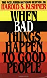 When Bad Things Happen to Good People, Harold S. Kushner, 0380603926