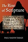 img - for The Rise of Scripture book / textbook / text book