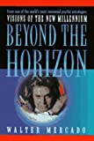 img - for Beyond the Horizon: Visions of the New Millennium by Walter Mercado (1997-06-01) book / textbook / text book