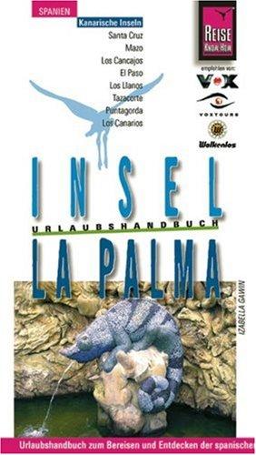 La Palma, Insel: Urlaubshandbuch