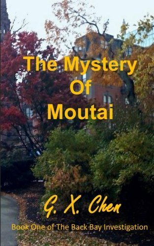 the-mystery-of-moutai-back-bay-investigation-volume-1-by-gx-chen-2014-04-14