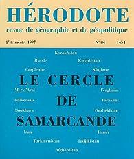 Hérodote, n° 084. Le cercle de Samarcande par Revue Hérodote