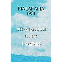 Inconmensurable: El libro encantado