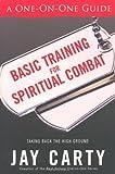 Basic Training for Spiritual Combat, Jay Carty, 0830737162