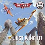 Just Wing It! (Disney Planes) (Pictureback(R))