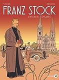 Franz Stock: Passeur d'âmes