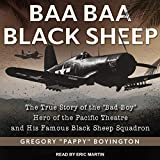 Baa Baa Black Sheep: The True Story of the