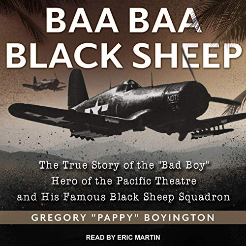 Baa Baa Black Sheep: The True Story of the