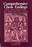 Comprehensive Chess Endings Vol 2 Bishop Vs Knight Rook Vs Minor Piece Endings (volume 2)-Yuri Averbakh