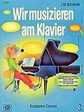 Wir musizieren am Klavier 3