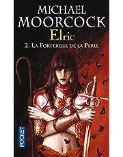 ELRIC - TOME 2 LA FORTERESSE DE LA PERLE