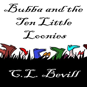 Bubba and the Ten Little Loonies Audiobook