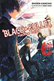 Black Bullet, Vol. 6 (light novel): Purgatory Strider