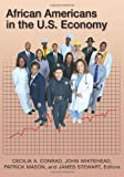 African Americans in the U. S. Economy, , 0742543773