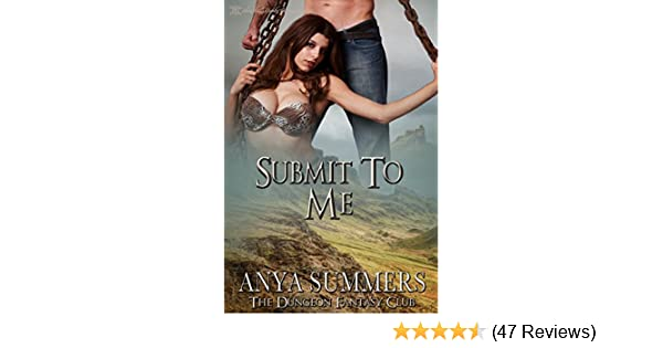 Submit to me the dungeon fantasy club book 7 kindle edition by submit to me the dungeon fantasy club book 7 kindle edition by anya summers blushing books literature fiction kindle ebooks amazon fandeluxe Images