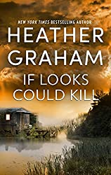 If Looks Could Kill: An Heart-Pounding Novel of Romantic Suspense