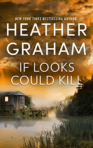 If Looks Could Kill: An Heart-Pounding Novel of Romantic Suspense cover