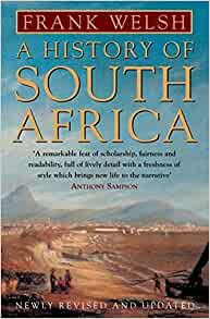 A History of South Africa: Welsh, Frank: 9780006384212: Amazon.com: Books