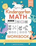 Image for Kindergarten Math Workbook: Kindergarten and 1st Grade Workbook Age 5-7 | Homeschool Kindergarteners | Addition and…