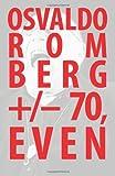 Osvaldo Romberg +/- 70, Even, Damien Bright and Cameron Hu, 1581771088