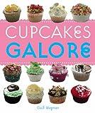 Cupcakes Galore, Gail Wagman, 1840729961