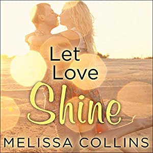 Let Love Shine Audiobook
