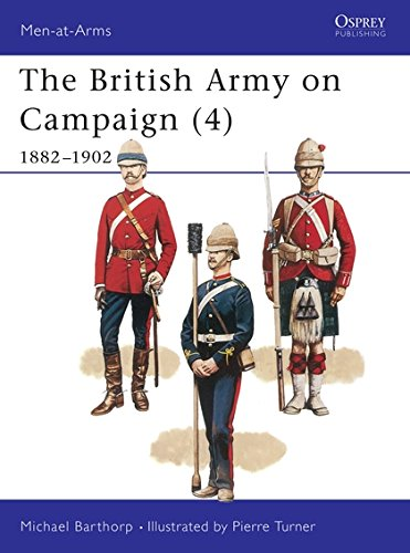 The British Army on Campaign (4): 1882–1902 (Men-at-Arms) by Osprey Publishing