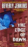 The Edge of Dawn, Beverly Jenkins, 0060540672