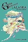 Roadside Geology of Alaska, Cathy Connor, 0878426191