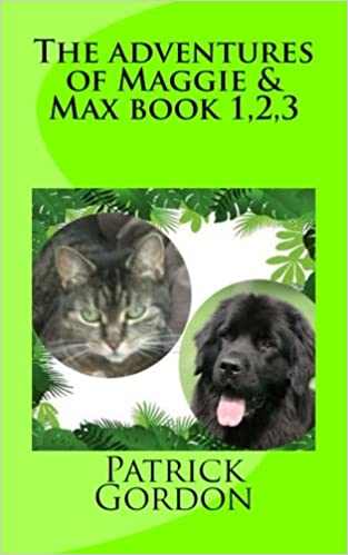 The Adventures of Maggie & Max book 1,2& 3