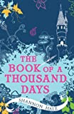 Front cover for the book Book of a Thousand Days by Shannon Hale