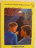 Courage on Mirror Mountain, W. Fraser, 1555130399