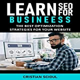 Learn SEO for Business: The Best Optimization