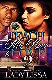 Teach Me How To Love 2