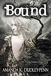 Bound (The Preston Vampire Series Book 1)