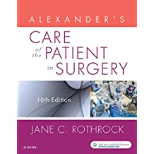 Alexander's Care of the Patient in Surgery (Alexanders Care of the Patient in Surgery)