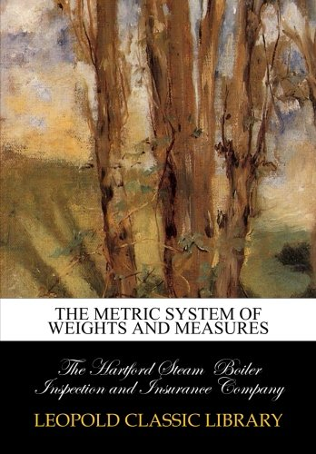 The metric system of weights and measures pdf epub