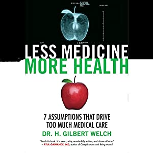 Less Medicine, More Health Audiobook