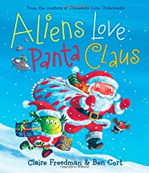 Aliens Love Panta Claus (The Underpants Books)
