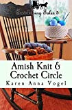 Amish Knit & Crochet Circle: Smicksburg Tales 5