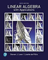 Linear Algebra with Applications, 10th Edition Front Cover