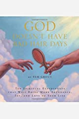 God Doesn't Have Bad Hair Days Hardcover