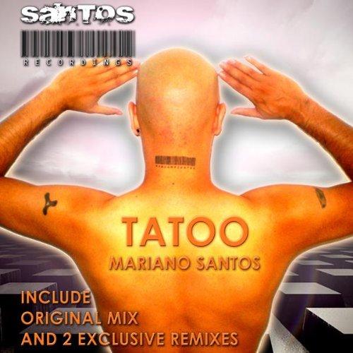 Amazon.com: Tatoo (Remix B): Mariano Santos: MP3 Downloads