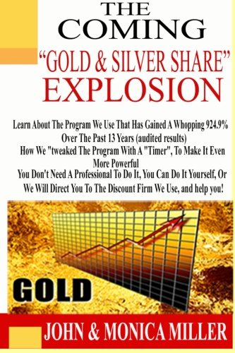 The Coming Gold   Silver Share Explosion   How We Turned  100 000 Into  2 019 000 In 13 Years  Audited