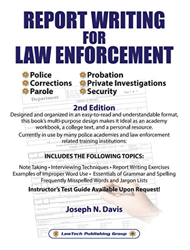 report writing for law enforcement 2nd edition kindle edition by