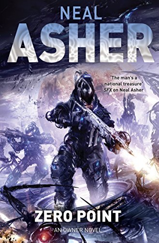 Zero Point (Owner series) by Neal Asher (2003-03-14)