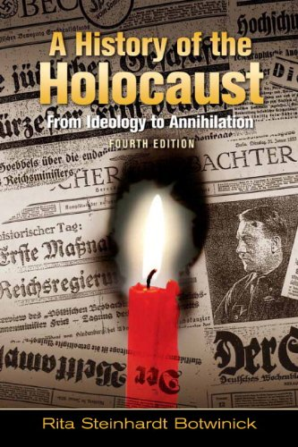 A History of the Holocaust: From Ideology to Annihilation (4th Edition)