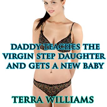 Father step daughter taboo sex stories